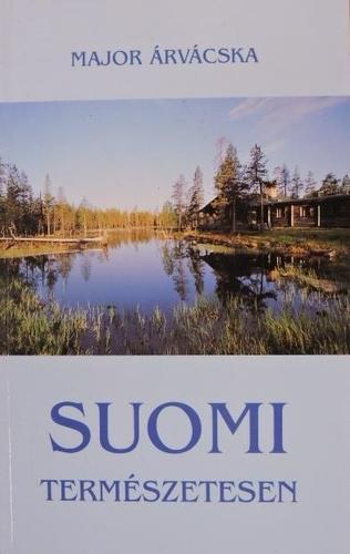 Major Árvácska: Suomi természetesen