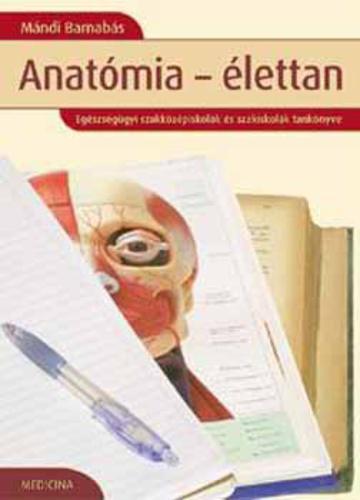 Mándi Barnabás: Anatómia-élettan