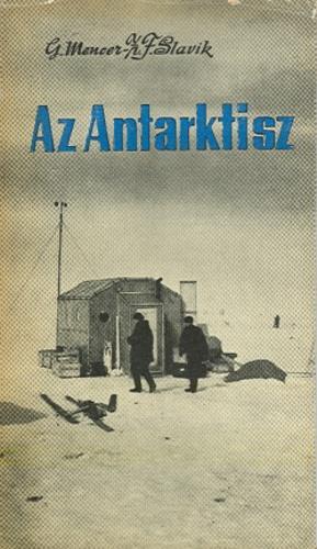 Mencer; Slavik: Az Antarktisz