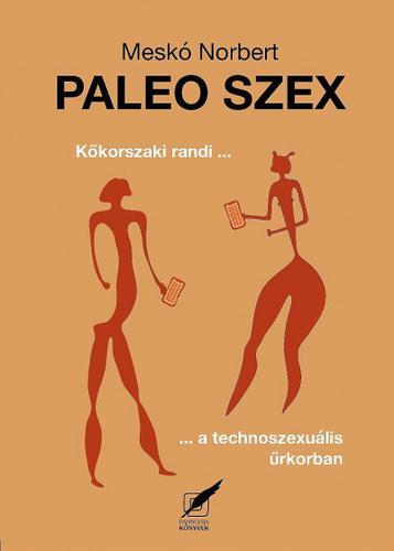 Meskó Norbert: Paleo szex