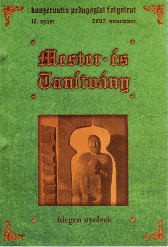 Mester és tanítvány - konzervatív pedagógiai folyóirat 2007/16