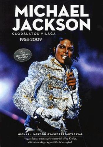 Michael Jackson csodálatos világa
