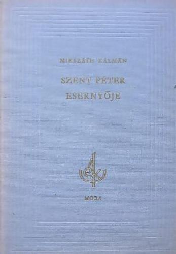 Mikszáth Kálmán: Szent Péter esernyője