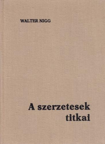 Nigg: A szerzetesek titkai