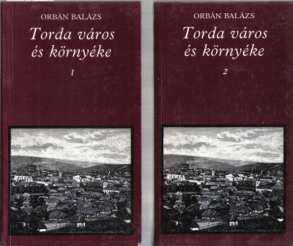 Orbán Balázs: Torda város és környéke