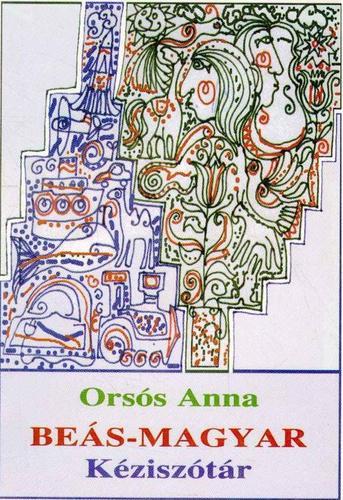 Orsós Anna: Beás-magyar kéziszótár