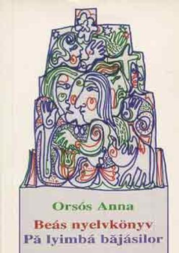 Orsós Anna: Beás nyelvkönyv