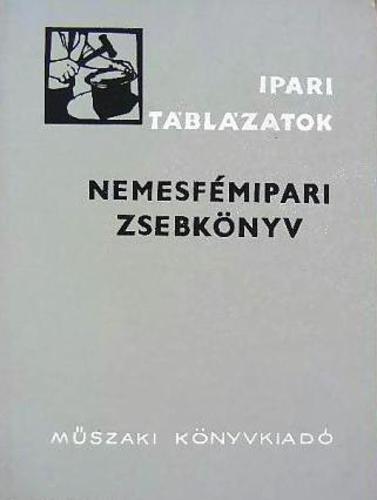 Pallai Sándor: Nemesfémipari zsebkönyv
