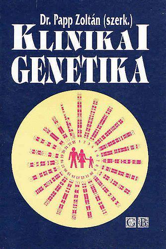 Papp Zoltán: Klinikai genetika