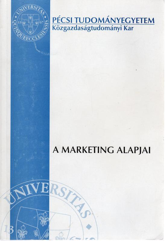 Pavluska Valéria – Fojtik János (szerk.): A marketing alapjai