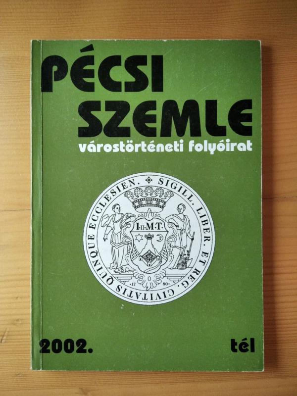 Pécsi Szemle - 2002 tél