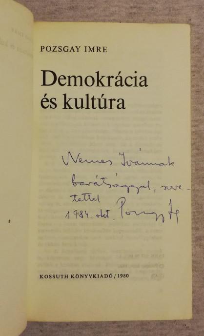 Pozsgay Imre: Demokrácia és kultúra (dedikált)
