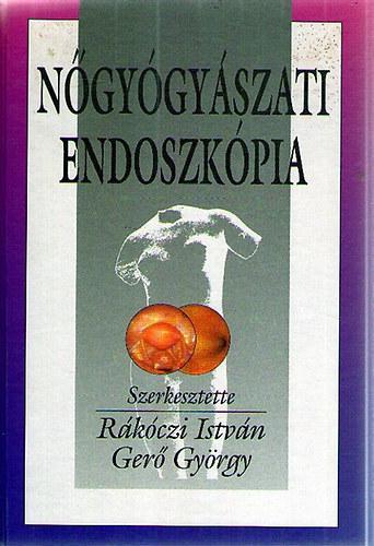 Rákóczi István; Gerő György (Szerk.): Nőgyógyászati endoszkópia