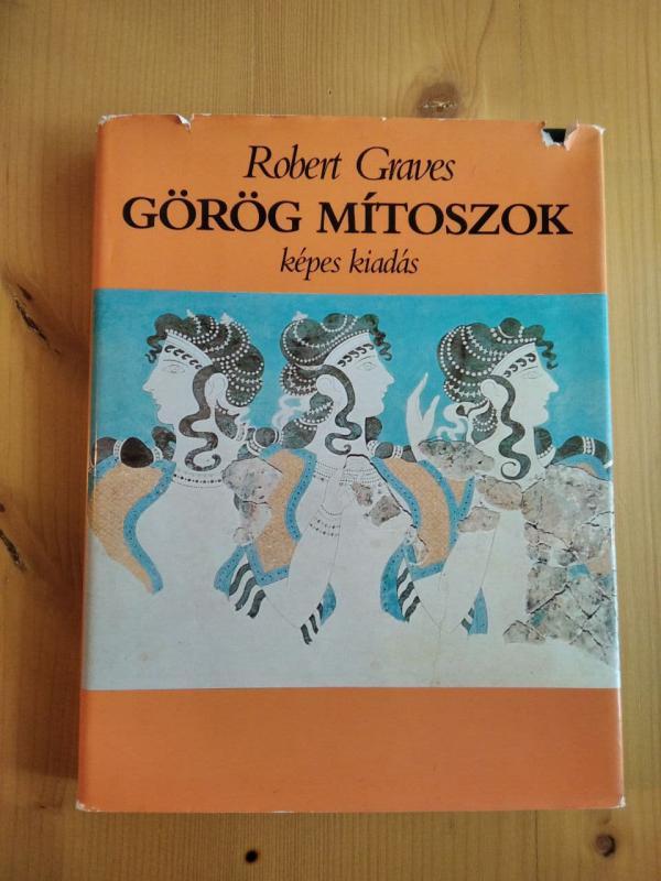 Robert Graves: Görög mítoszok - Képes kiadás