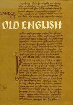 Rot Sándor: Old English