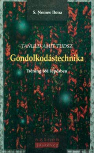 S. Nemes Ilona: Gondolkodástechnika - tréning 681 lépésben