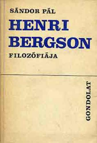 Sándor Pál: Henri Bergson filozófiája