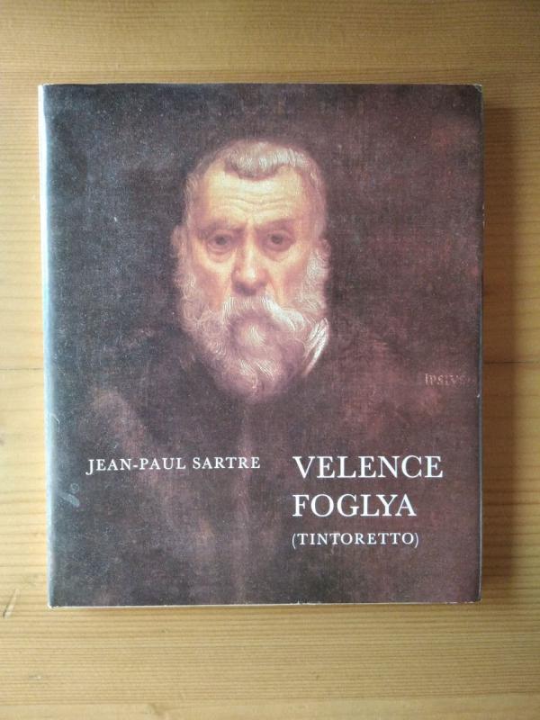 Sartre: Velence foglya - Tintoretto