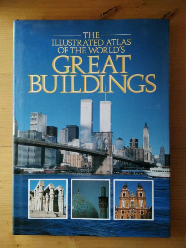 Schultz (szerk.): The illustrated atlas of the world's Great Buildings (angol)