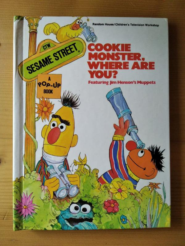 Sesame Street: Cookie monster where are you? - A pop-up book