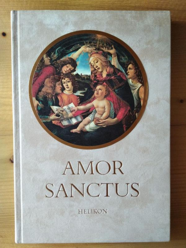 Steinert Ágota (szerk.): Amor Sanctus