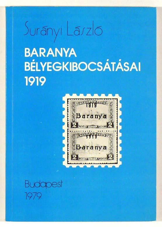 Surányi László: Baranya bélyegkibocsátásai -1919