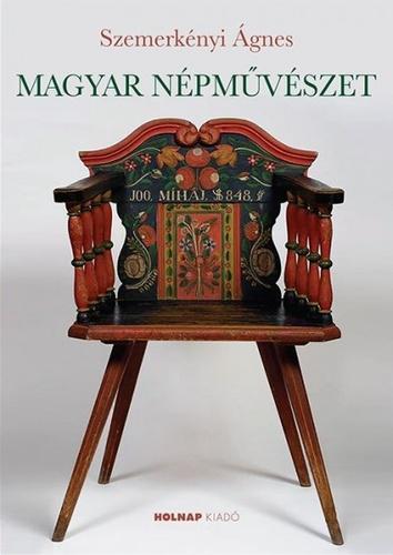 Szemerkényi Ágnes: Magyar népművészet