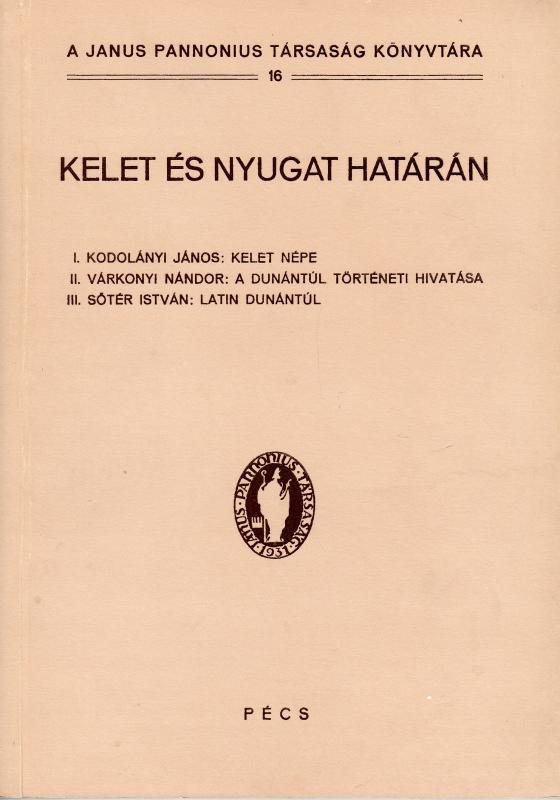 Szirtes Gábor (szerk.): Kelet és nyugat határán