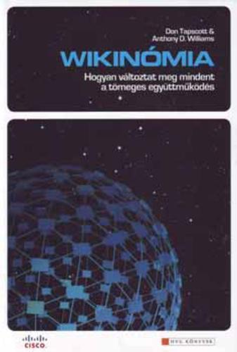 Tapscott; Williams: Wikinómia
