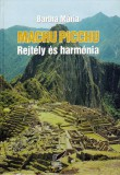 Bartha Mária: Machu Picchu