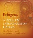 Eriugena: A szellem sasmadarának hangja – Homília Szent János evangéliumának prológusához