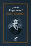 Jánosi Engel Adolf: Életemből
