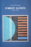 Mendöl Zsuzsanna: Forbát Alfréd (1897-1972)