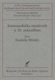 Szajbély Mihály: Intermediális randevúk a 19. században