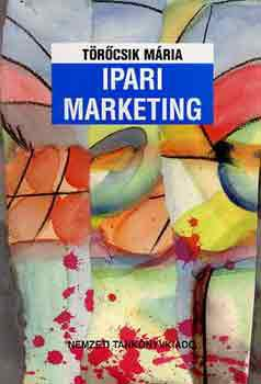 Törőcsik Mária: Ipari Marketing