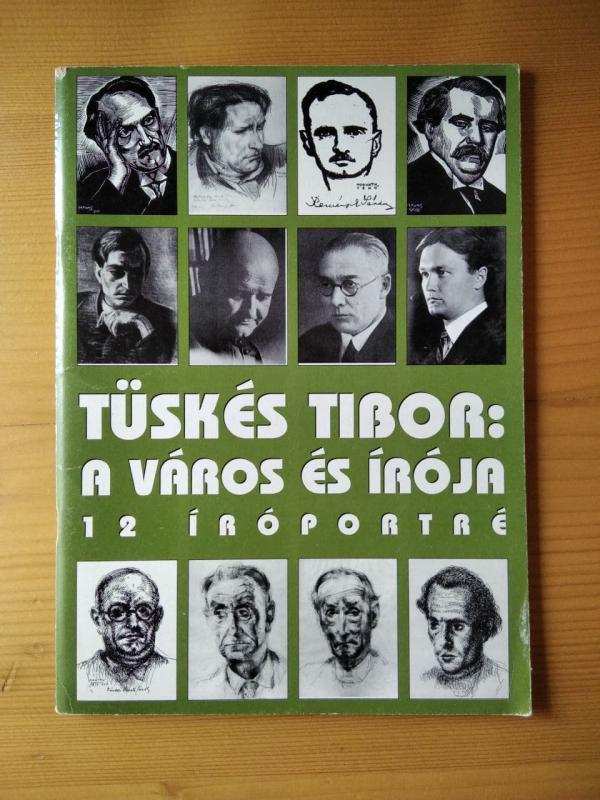 Tüskés Tibor: Város és írója