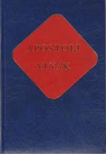 Vanyó László (szerk.): Apostoli atyák
