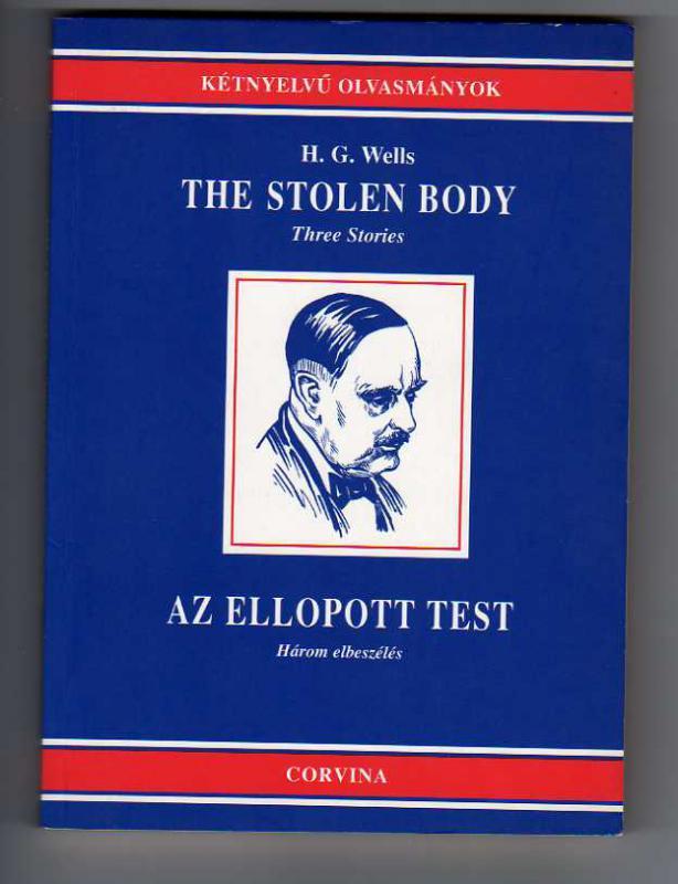 Wells: The stolen Body / Az ellopott test