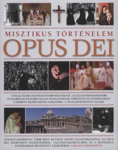 Whitehouse: Opus Dei