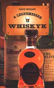 Wishart: A legnemesebb Whiskyk