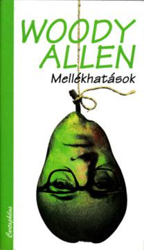 Woody Allen: Mellékhatások