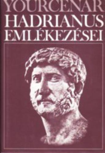 Yourcenar: Hadrianus emlékezései