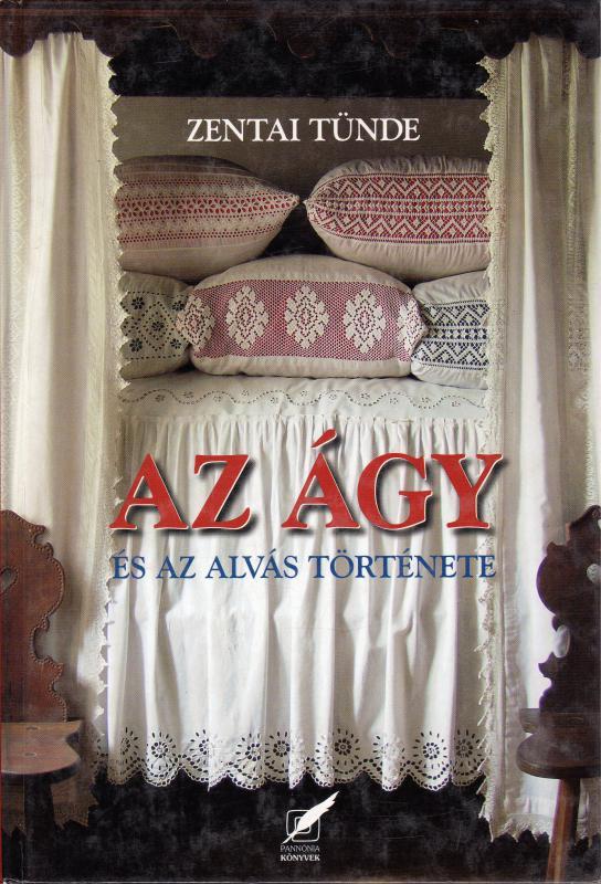 Zentai Tünde: Az ágy és az alvás története