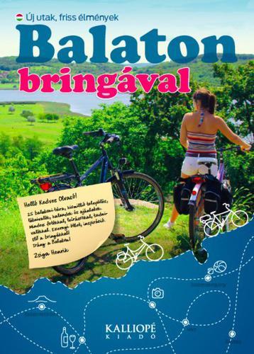 Zsiga Henrik: Balaton bringával - Új utak, friss élmények