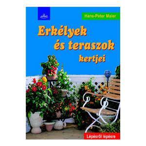 Erkélyek és teraszok kertjei