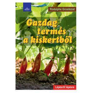 Gazdag termés a kiskertből